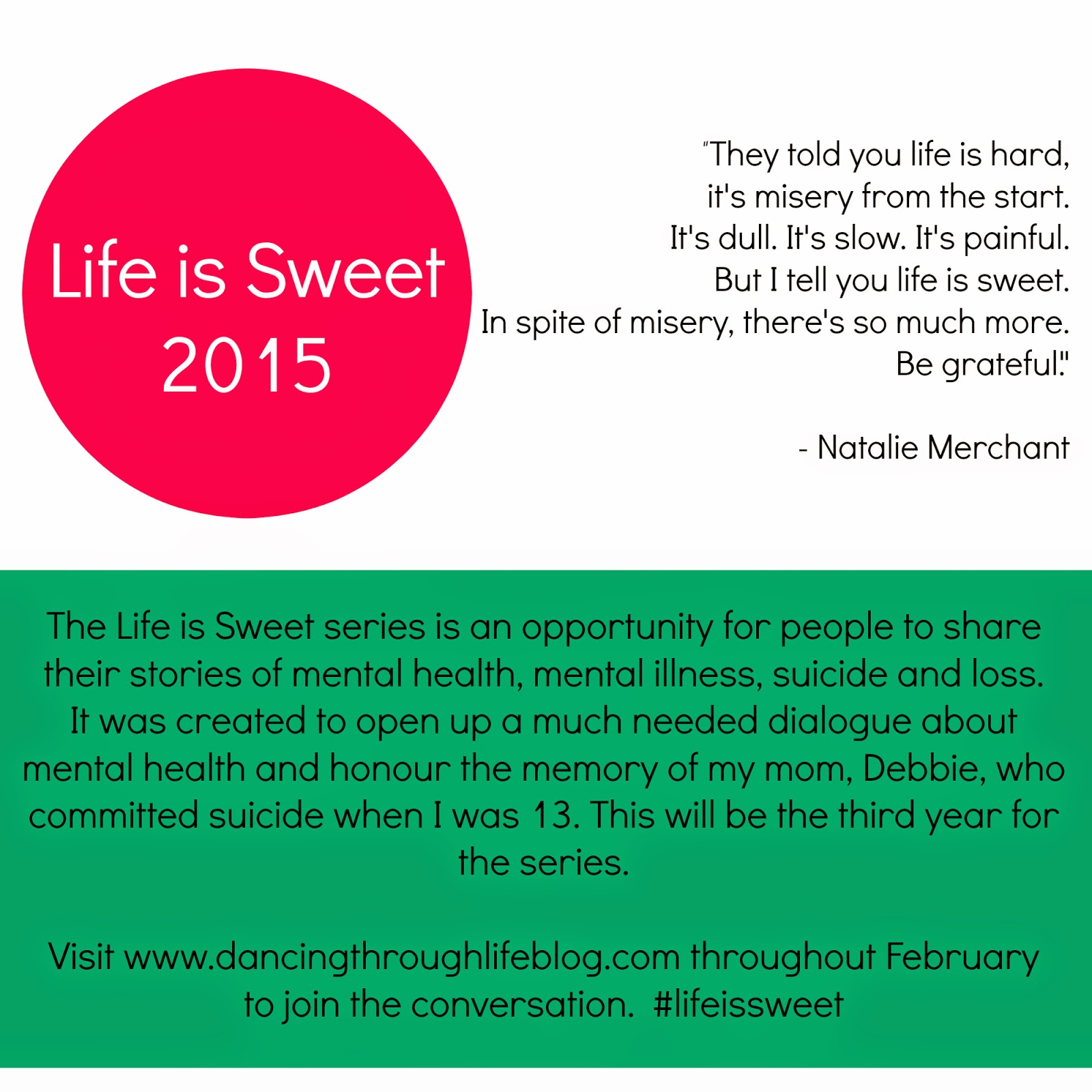 Life is Sweet on the Dancing Through Life blog, sharing stories of mental health, mental illness, suicide and loss