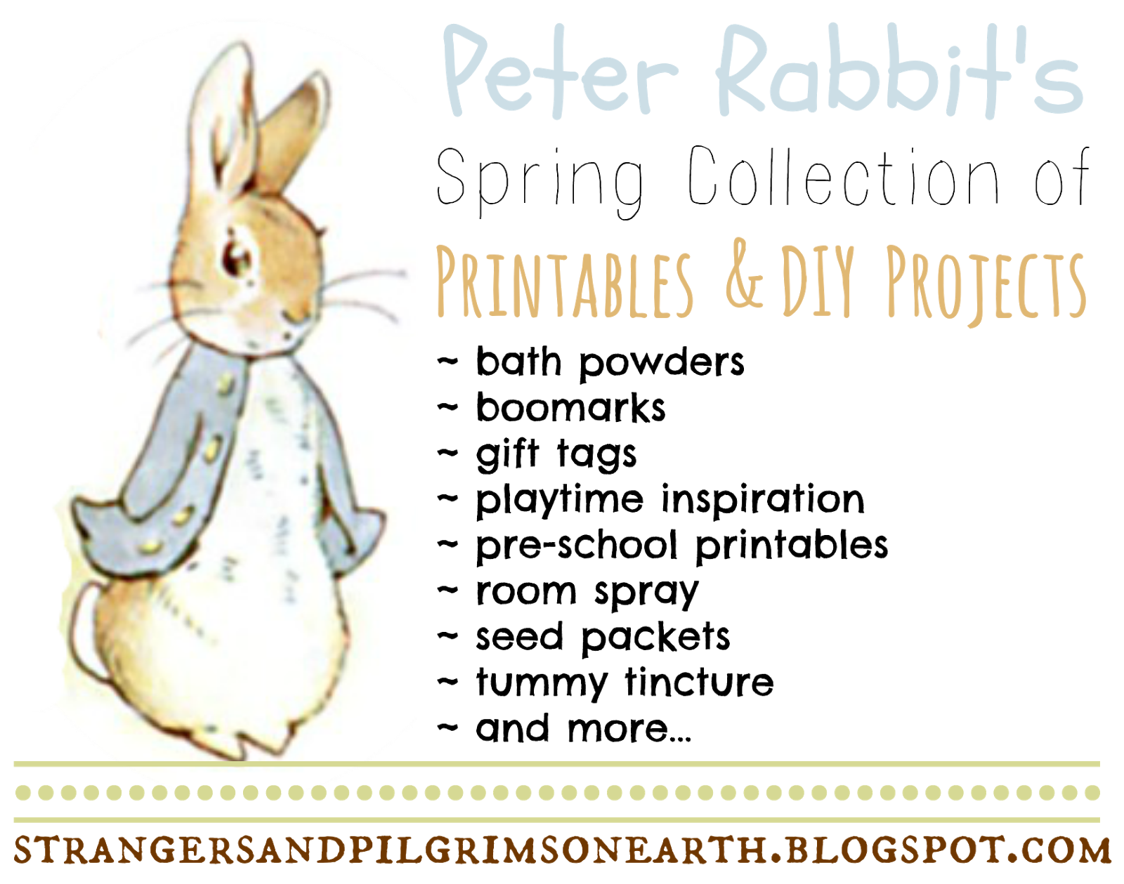 Strangers Amp Pilgrims On Earth Spring Collection Of Peter Rabbit Posts Printables Amp Diy Projects