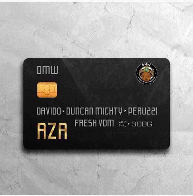[Song] Davido – Aza ft. Duncan Mighty & Peruzzi-www.mp3made.com.ng