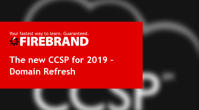 The new CCSP for 2019 - Domain Refresh