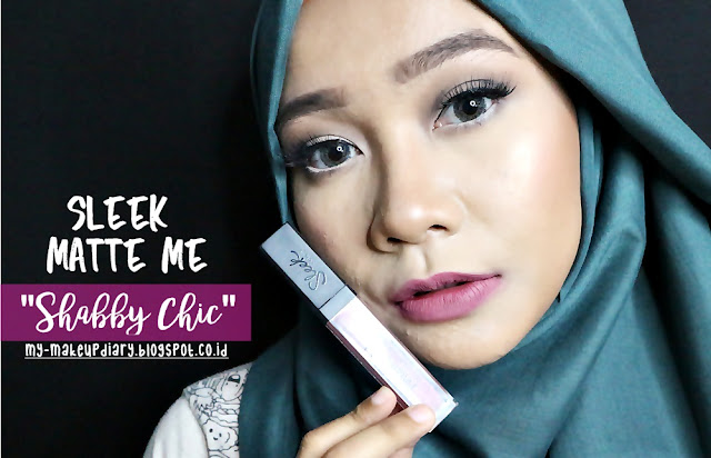 [REVIEW] Sleek Matte Me Shade Baru; Shabby Chic & Vino Tinto