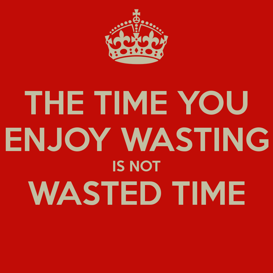 Wasting Time Quotes 2017 Best Quotes And Sayings