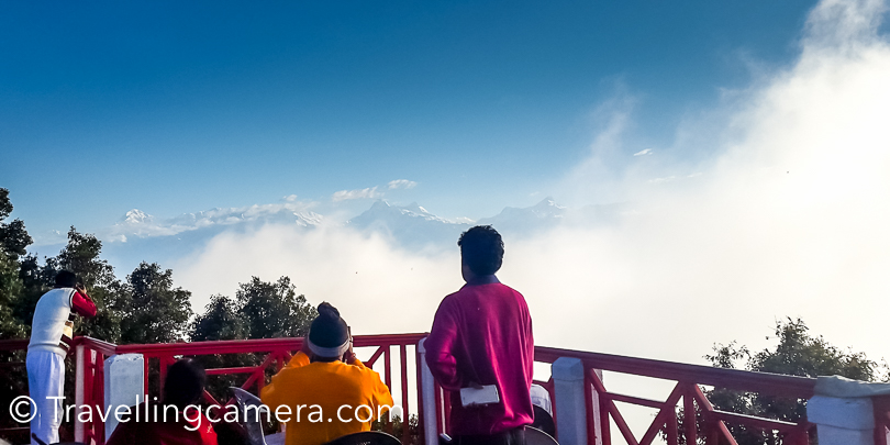 Same mountain range is also visible from Ranikhet on a clear day. Early morning is best time to try out your luck. After that clouds start coming up and then you need to track the could movement. Most of the folks staying in KMVN were on the terrace by 6am :).