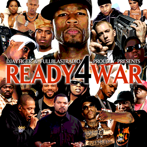 DJ TIGER AND FULLBLAST RADIO PRESENTS: READY4WAR