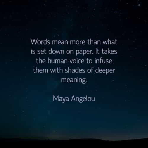 Maya Angelou quotes and famous inspirational life sayings