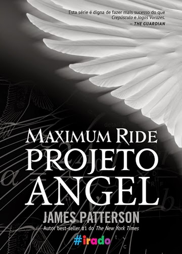 Maximum Ride - Projeto Angel - James Patterson