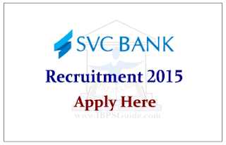 SVC Bank Recruitment 2015 for Various Posts