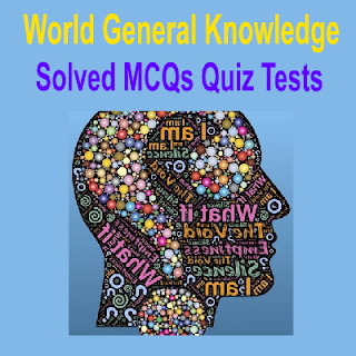 Online MCQs Quiz Tests World General Knowledge Information Related Question Answers