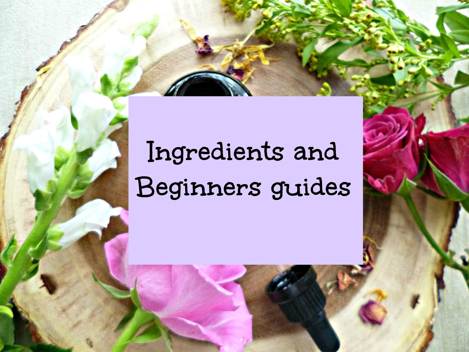 Ingredients and beginners guides