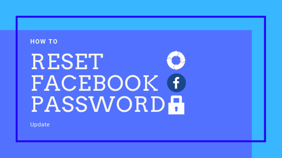 How Do I Reset My Password For Facebook<br/>