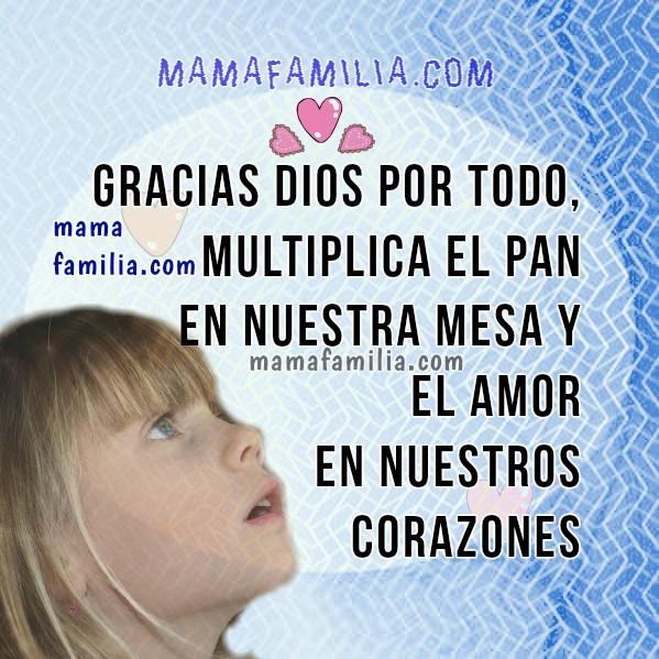 Frases con oraciones de bendiciones y gracias a Dios por la familia, imágenes de oraciones cortas de mi familia, casa, hijos,  hogar, mensajes cristianos y plegarias por Mery Bracho
