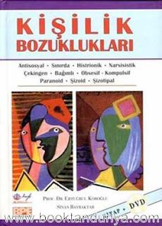 Ertuğrul Köroğlu, Sinan Bayraktar - Kişilik Bozuklukları