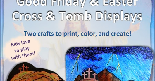 Good Friday & Easter - Cross and Tomb Printable Coloring Craft Displays - Catholic Inspired