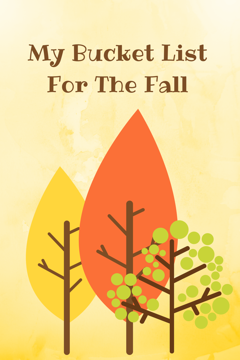 Title Image: My bucket list for the fall