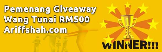 Pemenang Giveaway RM500 Ariffshah.com