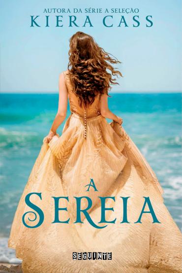 Resenha do romance A Sereia, de Kiera Cass, autora de A Seleção!