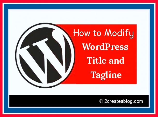 How to Modify WordPress Title and Tagline