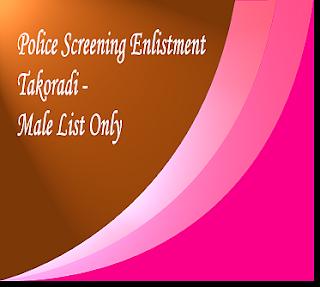 Takoradi Male list of Police Screening Shortlisted Candidates