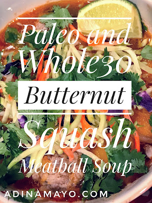 Paleo and Whole30 Butternut Squash Meatball Soup