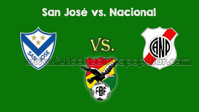 San José vs. Nacional - Torneo Clausura 2018
