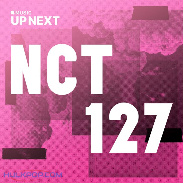 NCT 127 – Up Next Session: NCT 127 (ITUNES PLUS AAC M4A)