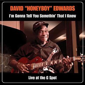 David Honeyboy Edwards' I'm Gonna Tell You Somethin' That I Know