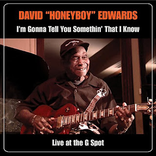 David Honeyboy Edwards' I'm Gonna Tell You Somethin' That I Know