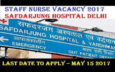 http://www.world4nurses.com/2017/05/staff-nurse-vacancy-2017-safdarjung.html