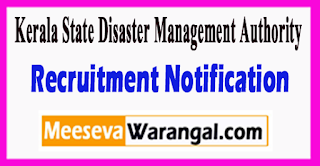 KSDMA Kerala State Disaster Management Authority Recruitment Notification 2017 Last Date 05-07-2017
