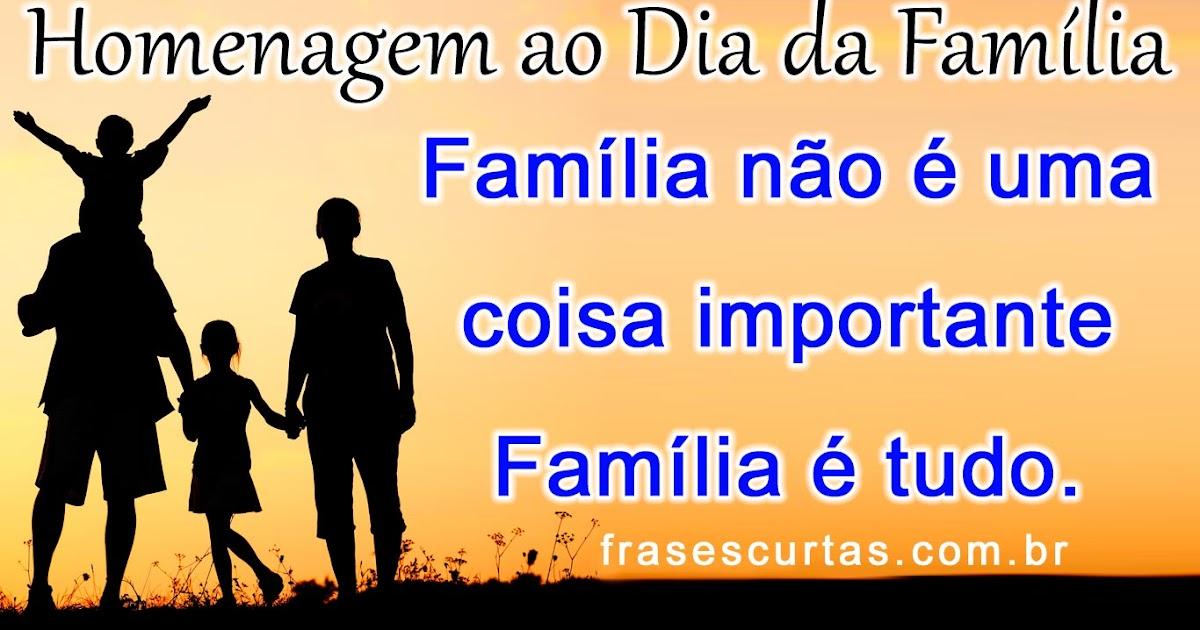 Mensagem Dia Da Família Frases Curtas