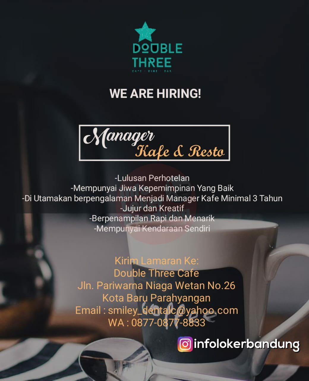 Lowongan Kerja Manager Kafe & Resto Double Three Bandung Januari 2019