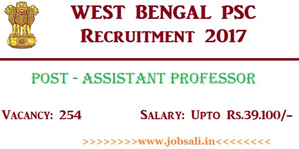 West Bengal PSC Recruitment 2017, Govt jobs in West Bengal, PSCWB Assistant Professor recruitment