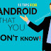 15 Android Tips & Tricks That You Don't Know – In Hindi