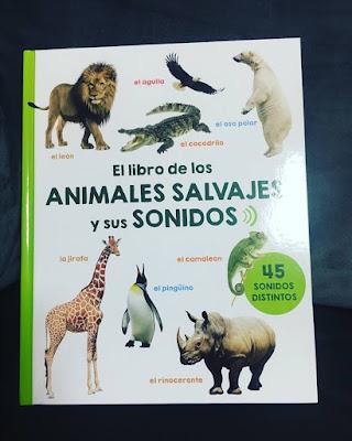 el libro de los animales salvajes y sus sonidos, ediciones obelisco, picarona, libros 2018, libro,