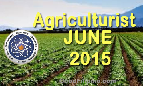 June 2015 Agriculturist Board Exam Results - June 2015 List of Passers of Agriculturists