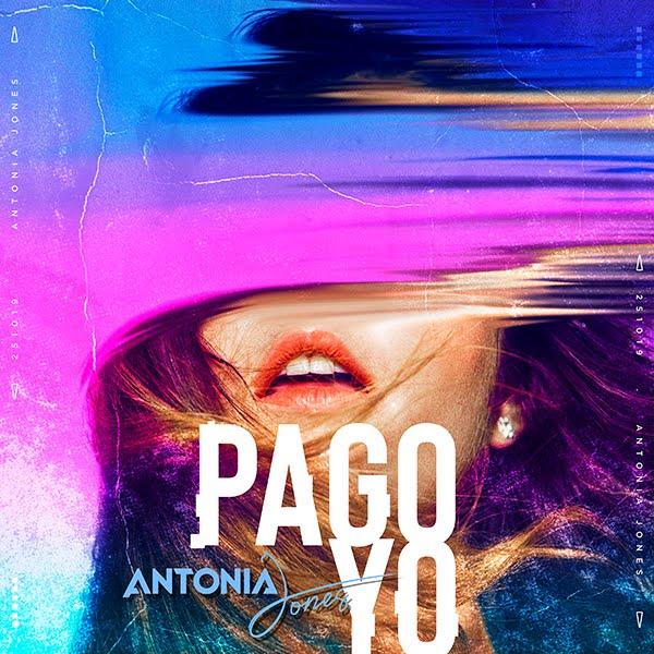 Nace-nueva-artista-Antonia-Jones-lanzamientos-Pago-Yo