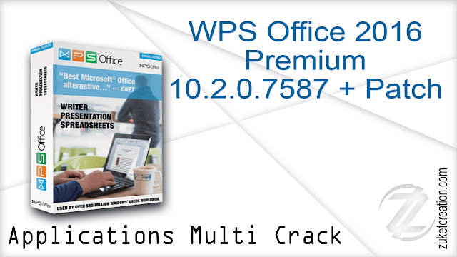 WPS Office 2016 Premium 10.2.0.7587 + Patch