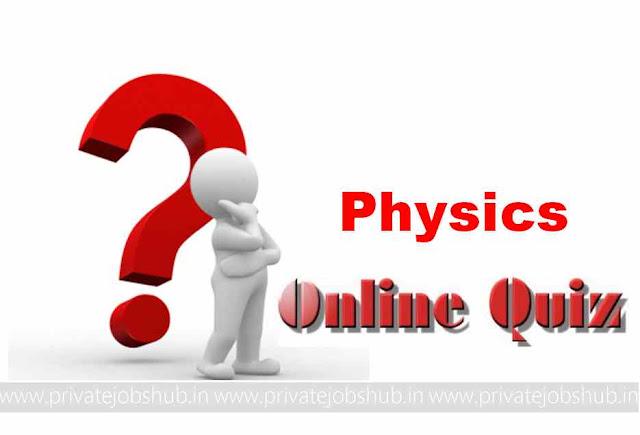 Physics Online Quiz
