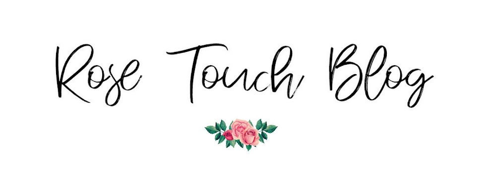 Rose Touch Blog