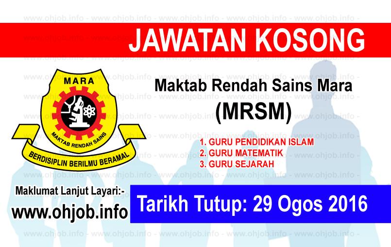 Jawatan Kerja Kosong Maktab Rendah Sains Mara (MRSM) logo www.ohjob.info ogos 2016