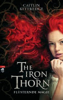 http://www.randomhouse.de/Buch/The-Iron-Thorn-Fluesternde-Magie-Band-1/Caitlin-Kittredge/e304019.rhd