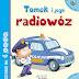 """Tomek i jego radiowóz"" Anastasia Zanoncelli"