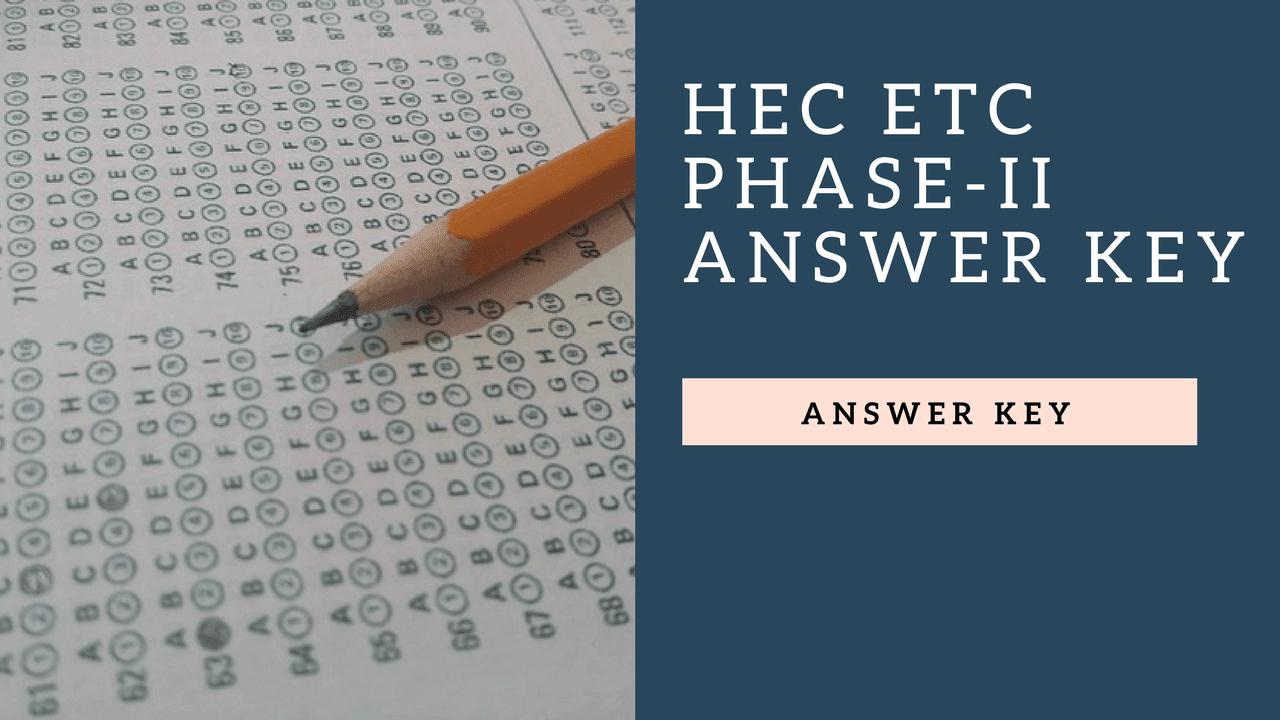 HEC ETC Phase-II FMDC Answer Key