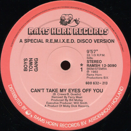 BOYS TOWN GANG - CAN'T TAKE MY EYES OFF YOU (A SPECIAL REMIXED DISCO VERSION)