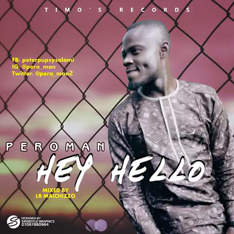 [New Music] Download PeroMan_Hey Hello.mp3
