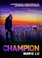 http://2.bp.blogspot.com/-0pP3s3EICPc/U9FB09nP3uI/AAAAAAAAfPA/WuRg2sxyg34/s320/unademagiaporfavor-libro-Champion-Legend-3-Marie-Lu-portada.jpg
