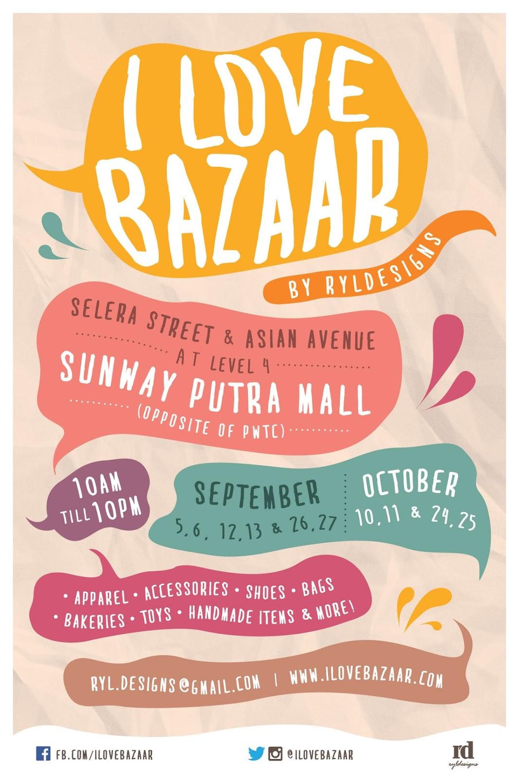 I Love Bazaar: I ♥ Bazaar @ Sunway Putra Mall
