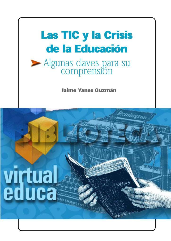 Las TIC y la crisis de la educación: Algunas claves para su comprensión