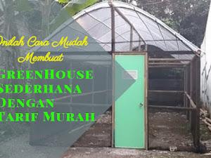 Manfaat Plastik Uv - Inilah Cara Gampang Menciptakan Greenhouse Sederhana Dengan Tarif Murah