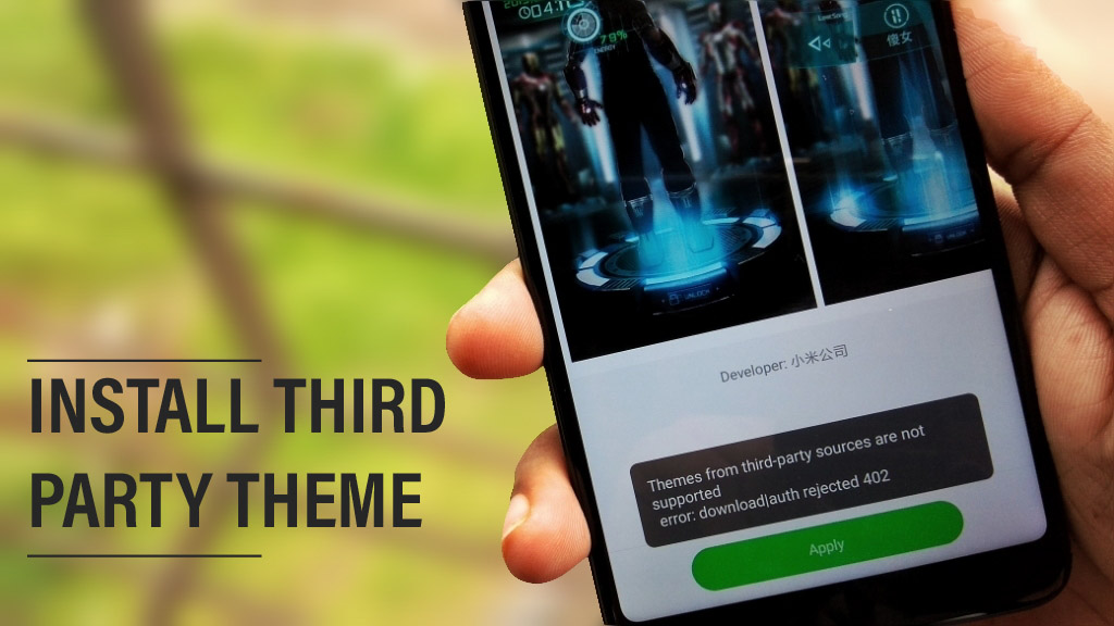 How To Install Third-Party MIUI Themes On MIUI 9 /MIUI 10